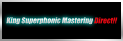 King Supersonic Mastering Direct