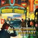 【DSD11.2MHz REC】ジャズ・シネマ・ファンタジー