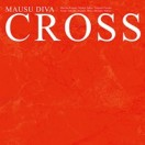 MAUSU Diva CROSS