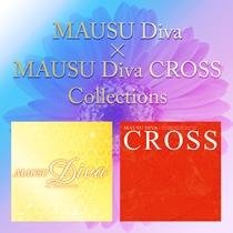 MAUSU Diva×MAUSU Diva CROSS collections