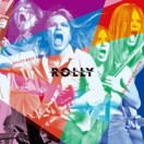 ROLLY'S ROCK THEATER~70年代の日本のロックがROLLYに与えた偉大なる影響とその光と影~