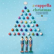 アカペラ・クリスマス ハルモニア・アンサンブル・アカペラ・コレクション