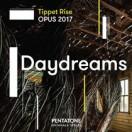 ティペット・ライズ・オーパス2017~白昼夢