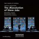 メイソン・ベイツ:オペラ「スティーブ・ジョブズの革命(進化)」