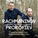 プロコフィエフ&ラフマニノフ:チェロ・ソナタ