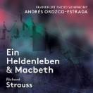 リヒャルト・シュトラウス:交響詩「英雄の生涯」 「マクベス」