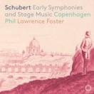 シューベルト:初期交響曲集(第1~3番)、劇付随音楽