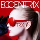ECCENTRIX
