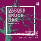 バーバー:弦楽のためのアダージョ、ブルックナー:弦楽五重奏曲(ミヒャエル・エルクスレーベンによる弦楽合奏版)