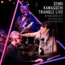 SENRI KAWAGUCHI TRIANGLE LIVE IN YOKOHAMA 2017 feat. Philippe Saisse, Armand Sabal-Lecco